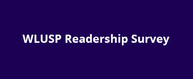 WLUSP Readership Survey